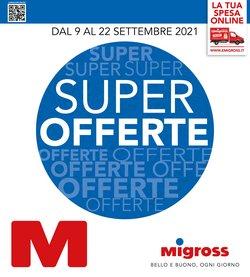Offerte di Migross Superstore nella volantino di Migross Superstore ( Per altri 5 giorni)