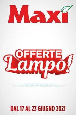 Offerte di Maxi Supermercati nella volantino di Maxi Supermercati ( Pubblicato ieri)