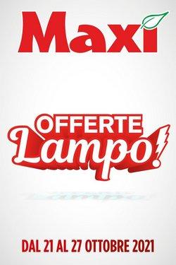 Offerte di Maxi Supermercati nella volantino di Maxi Supermercati ( Per altri 11 giorni)