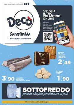 Offerte di Deco Superfreddo nella volantino di Deco Superfreddo ( Scade domani)
