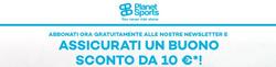 Offerte di Planet Sport nella volantino di Roma