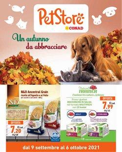 Offerte di Animali nella volantino di Pet Store Conad ( Per altri 17 giorni)