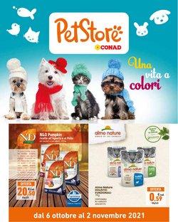 Offerte di Animali nella volantino di Pet Store Conad ( Per altri 15 giorni)