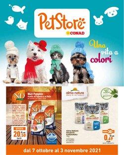 Offerte di Animali nella volantino di Pet Store Conad ( Per altri 12 giorni)