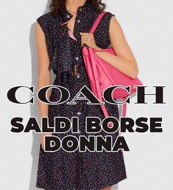 Offerte di Coach nella volantino di Coach ( Per altri 11 giorni)