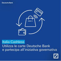 Offerte Banche e Assicurazioni nella volantino di Deutsche Bank a Alessandria ( Più di un mese )