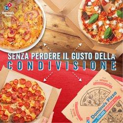Offerte di Ristoranti nella volantino di Domino's Pizza ( Per altri 13 giorni)