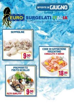 Offerte di Eurosurgelati nella volantino di Eurosurgelati ( Per altri 9 giorni)