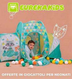 Offerte di Infanzia e Giocattoli nella volantino di Eureka Kids ( Pubblicato oggi)