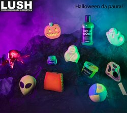 Offerte di Lush nella volantino di Lush ( Per altri 11 giorni)