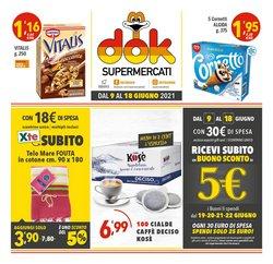 Offerte di Supermercati Dok nella volantino di Supermercati Dok ( Per altri 5 giorni)
