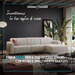 Offerte di Divani & Divani nella volantino di Divani & Divani ( Per altri 7 giorni)