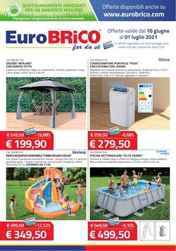 Offerte di Tutto per la casa e Arredamento nella volantino di Eurobrico ( Per altri 14 giorni)