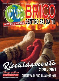 Offerte Bricolage e Giardino nella volantino di Mondo Brico a Casale Monferrato ( Più di un mese )