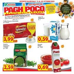 Offerte di Paghi Poco nella volantino di Paghi Poco ( Per altri 2 giorni)