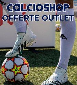Offerte di Calcioshop nella volantino di Calcioshop ( Per altri 5 giorni)
