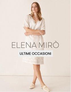 Offerte di Abbigliamento, Scarpe e Accessori nella volantino di Elena Mirò ( Scade domani)