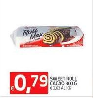 Offerta per Sweet Roll Cacao 300 g a 0.79€