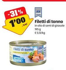 Offerta per Filetto di tonno a 1€