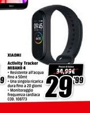 Offerta per Xiaomi Activity tracker Miband 4 a 29.99€