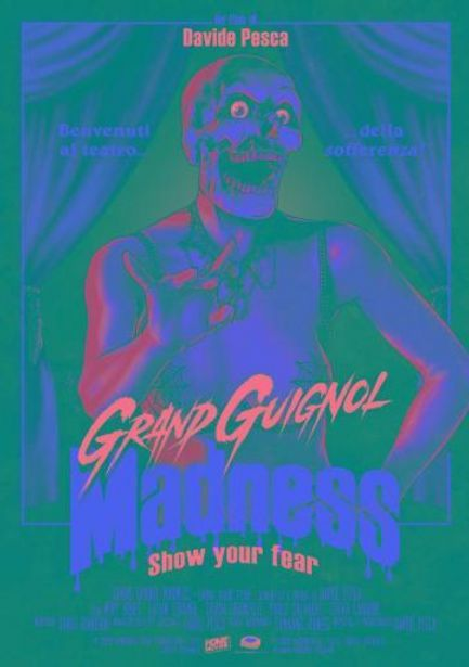 Offerta per Grand Guignol Madness - Show Your Fear - Davide Pesca a 14,99€