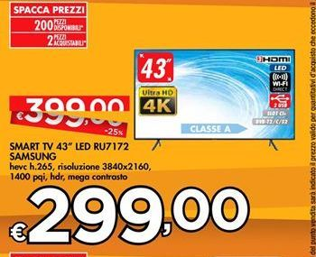"Offerta per Smart TV 43"" LED RU7172 Samsung a 299€"
