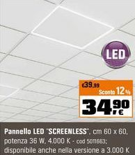"Offerta per Pannello led ""screenless"" a 34,9€"