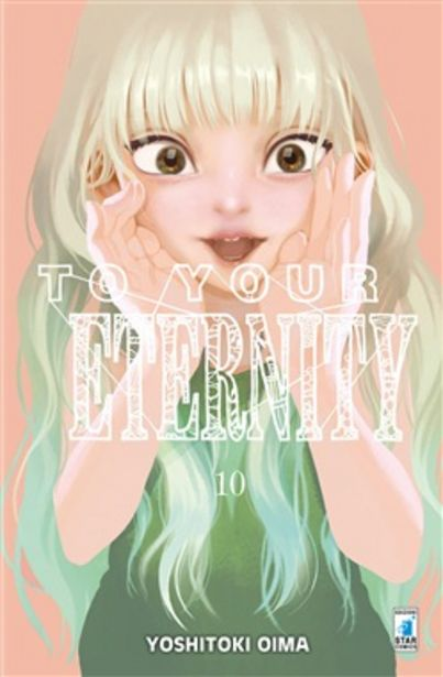 Offerta per To your eternity. Vol. 10 a 5,22€