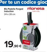 Offerta per Bis padelle forged induction a 19,9€