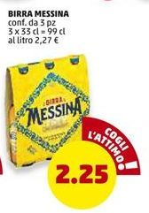 Offerta per Birra Messina a 2,25€