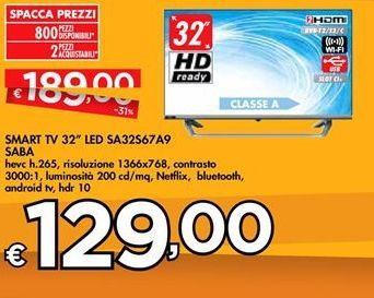 "Offerta per SMART TV 32"" LED SA32S67A9 SABA a 129€"