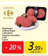 Offerta per Hamburger di black angus o hereford selection carrefour a 3,99€