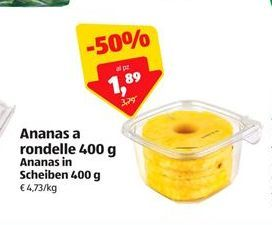 Offerta per Ananas a rondelle 400 g a 1,89€