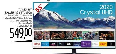 Offerta per TV LED 55'' SAMSUNG 55TU8500 a 549€