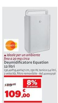Offerta per Deumidificatore equation 12 litri a 109€