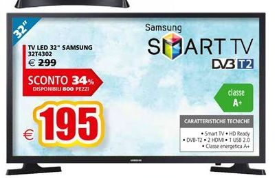 Offerta per TV LED 32'' Samsung 32T4302 a 195€