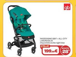 Offerta per Passeggino qbit all city laguna blue a 199,9€