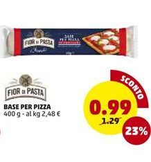 Offerta per Base per pizza a 0,99€