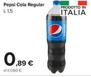 Offerta per Pepsi Cola regular a 0,89€