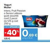 Offerta per Yogurt Muller intero, fruit passion o senza lattosio gusti assortiti a 0,69€