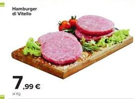 Offerta per Hamburger di vitello a 7,99€