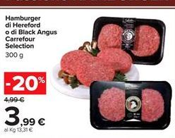 Offerta per Hamburger di Hereford o di Black Angus Carrefour Selection 300 g a 3,99€